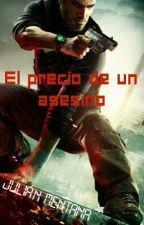 El Precio De Un Asesino by JuliMentana