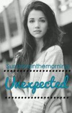 unexpected by sunshineinthemorning