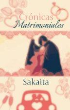 Crónicas Matrimoniales by Sakaita