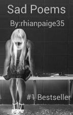 Sad Poems by rhianpaige35