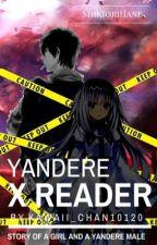 Yandere boy x reader by Kawaii_Chan10120
