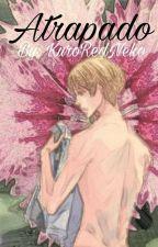 Atrapado - Castiel x Nathaniel (Yaoi) by kuroredneko