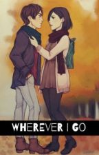 Wherever I Go by -queenzie-