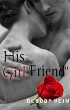 His Girlfriend by BloodyVein