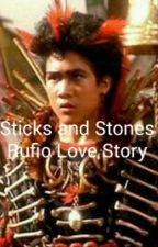 Sticks And Stones (Rufio Love Story)  by JulietteArde