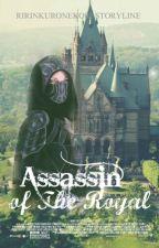Assassin of The Royal by RirinKuroneko02