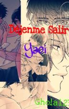 Déjenme Salir {Yaoi} by Ghola123