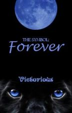 The Symbol [Forever] by victorious