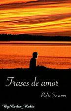 Frases de amor by Carlos_Rubio