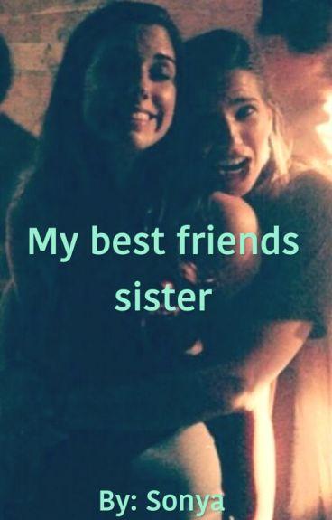 My Best Friends Sister