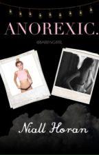 ANOREXIC    (N.H) ACTUALIZACION LENTA by BABBYxGIRRL