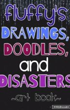 Fluffy's Drawings, Doodles, and Disasters [Art Book] by -FluffyPotato-