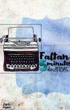 Faltan  5 minutos by dm2l1086