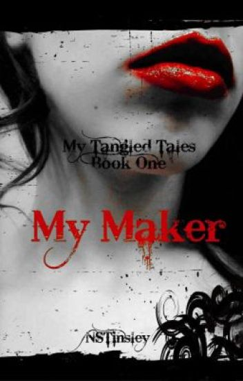 My Maker ~ My Tangled Tales