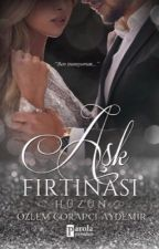 AŞK FIRTINASI by pisisu