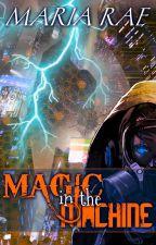 Magic in the Machine by Pseudomaz