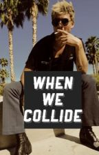 when we collide//cake {complete} by -cake-