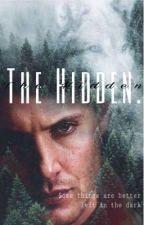 The Hidden. by hazzaistheoneforme