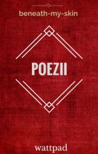 Poezii by beneath-my-skin