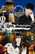 Ang Ambisyosa by Now_a_days