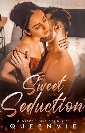 Sweet Seduction (Casanova The Destroyer Series#1) under editing by QueenVie_09