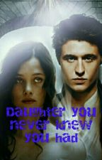My Daughter I Never Knew I Had (Twilight Fan-Fiction) by Ciaswagyolo16
