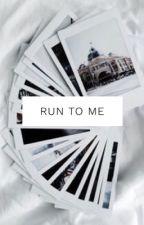 Run to Me {JIKOOK} by rjneedsjesus