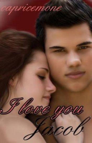 I Love You, Jacob