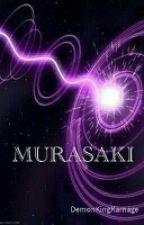 Murasaki: Prologue by DemonKingKarnage