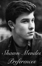 Shawn Mendes Preferences by VinerBoys121