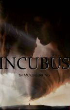Incubus by moonsurfing