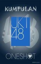 Kumpulan OneShot JKT48 by WBAaddict