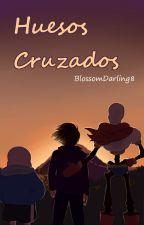 Huesos Cruzados [Undertale] by BlossomDarling8