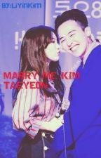 Marry Me Kim Taeyeon by LiYinKim