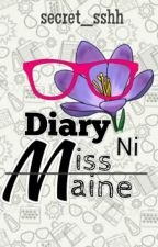 Diary Ni Miss. Maine by secret__sshh