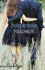Suspicious Neighbor by Ristyaikaa