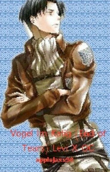 Vogel Im Kafig (End Of Tears) Levi X OC