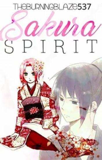 Sakura Spirit [A SasuSaku Mordern AU Fanfiction]