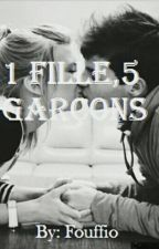 1 Fille, 5 Garçons by Fouffio