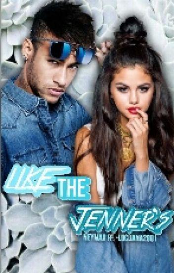 Like the Jenner's (Neymar Jr. FF)