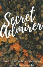Secret Admirer ( SEDANG REVISI) by lysaputri