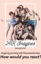 24K Imagines/One shot. by sawolrang