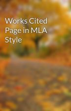 Works Cited Page in MLA Style by Manuscriptedit