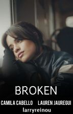 Broken ➸ Camren by larryreinou