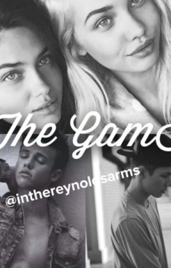 The GamE•|| #Wattys2016 CameronDallas/CarterReynolds