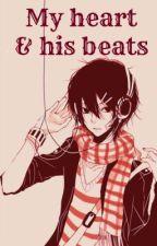 My heart & his beats (One-shot) by chinitangpinay