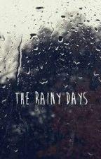 The Rainy Days | Dominik Santorski (En Edición)  by PaulaMartz876