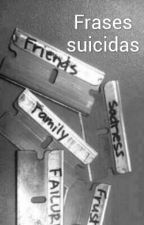 Frases Suicidas by kawaii_Cats
