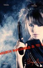 Mission Impossible III: To Love is to Kill by Amieblossom
