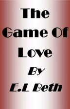 The Game of Love by ELBeth76